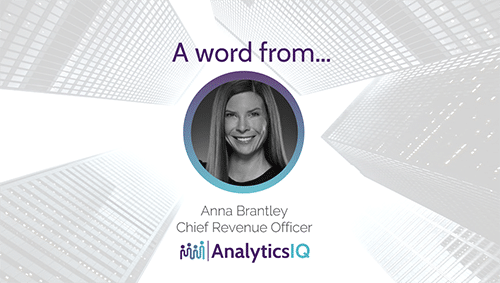 Anna Brantley, Chief Revenue Officer of AnalyticsIQ